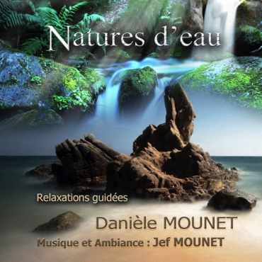 Natures d'eau - Relaxations guidées - CD